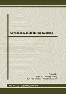 Advanced Manufacturing Systems, ICMPMT 2011
