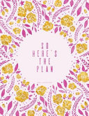 So Here s the Plan   Journal  Diary  Notebook