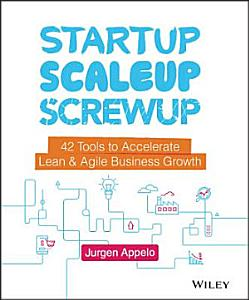 Startup  Scaleup  Screwup