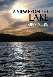 A View From The Lake Book PDF