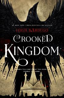 Six of Crows  Crooked Kingdom Book