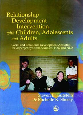 Relationship Development Intervention with Children  Adolescents and Adults