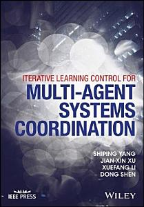 Iterative Learning Control for Multi agent Systems Coordination