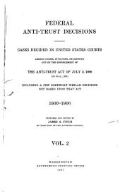 Federal anti-trust decisions: cases decided in the United States courts ..., Volume 2