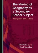 The Making of Geography as a Secondary School Subject