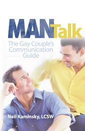 Man Talk: The Gay Couple's Communication Guide