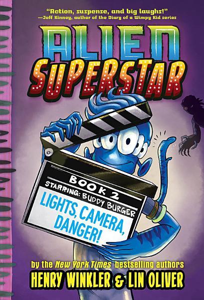 Download Lights  Camera  Danger   Alien Superstar  2  Book
