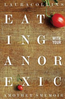 Eating with Your Anorexic