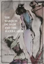 The Marquis de Sade and the Avant-Garde