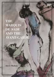 The Marquis de Sade and the Avant Garde PDF