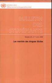 Bulletin Des Stupefiants: Les Marches Des Drogues Illicites