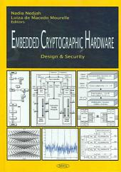 Embedded Cryptographic Hardware: Design & Security