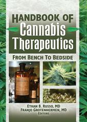 The Handbook of Cannabis Therapeutics: From Bench to Bedside