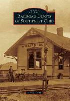 Railroad Depots of Southwest Ohio PDF