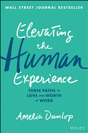 Elevating the Human Experience