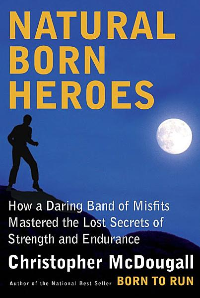 Download Natural Born Heroes Book