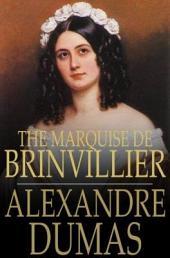 The Marquise de Brinvillier: Celebrated Crimes