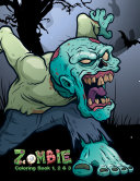 Zombie Coloring Book 1, 2 & 3