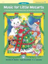 Music for Little Mozarts: Christmas Fun Book 2