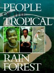 People of the Tropical Rain Forest PDF