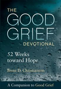 The Good Grief Devotional Book
