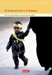 Al límite de la fe: Entre los pueblos conversos del Islam