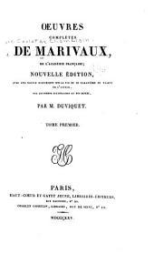 OEuvres completes de Marivaux: Volume1