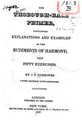 The Thorough-base Primer: Containing Explanations and Examples of the Rudiments of Harmony; with Fifty Exercises