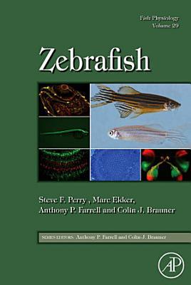 Fish Physiology: Zebrafish