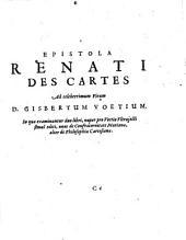 Renati Des-Cartes Opera philosophica: \3!: Passiones animae, per Renatum Des Cartes: Gallicè ab ipso conscriptae, nonc autem in exterorum gratiam Latina civitate donatae. Ab H.D.M. I.V.L., Volume 4