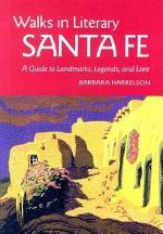 Walks in Literary Santa Fe