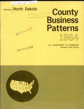 County Business Patterns, North Dakota: Volume 3