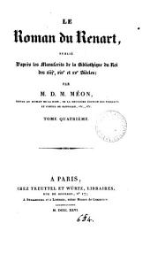Le roman du renart, publ. d'après les MSS de la Bibliothèque du roi des xiiie, xive et xve siècles par D.M. Méon: Volume 3