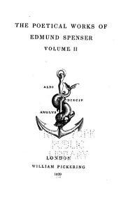The Poetical Works of Edmund Spenser: Volume 2