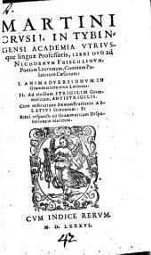 Animadversiones in Grammaticam latinam Frischlinii: Libri duo