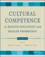 Cultural Competence in Health Education and Health Promotion PDF