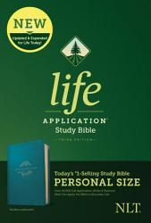 Nlt Life Application Study Bible Third Edition Personal Size Leatherlike Teal Blue  Book PDF
