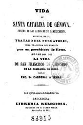 Vida de Santa Catalina de Génova: Sacada de los autos de su canonización