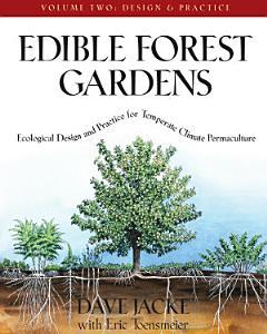 Edible Forest Gardens  Volume II PDF