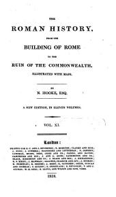 The Roman History: From the Building of Rome to the Ruin of the Commonwealth, Volume 11