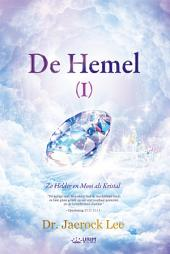 De Hemel I : Heaven Ⅰ(Dutch Edition)
