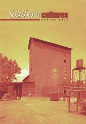 Southern Cultures: Volume 18: Number 1 – Spring 2012 Issue