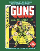 Guns Against Gangsters Readers Collection
