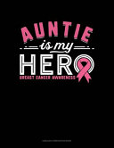 Auntie Is My Hero Breast Cancer Awareness