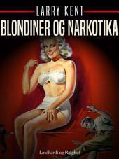 Blondiner og narkotika