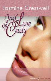 For Love of Christy