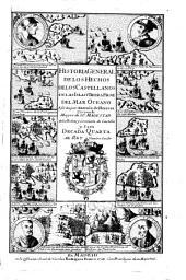 Historia general de los hechos de los castellanos en las islas i tierra firme del mar oceano: Volumen 4