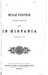 Missæ propriæ Sanctorum quæ in Hispania celebrantur