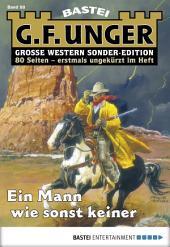 G. F. Unger Sonder-Edition - Folge 088: Ein Mann wie sonst keiner