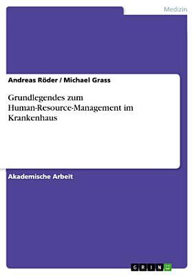Grundlegendes zum Human Resource Management im Krankenhaus PDF